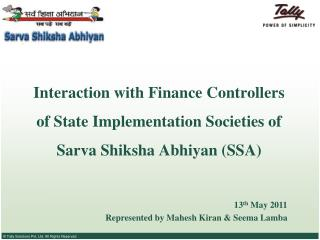Interaction with Finance Controllers of State Implementation Societies of  Sarva Shiksha Abhiyan (SSA)