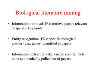 Biological literature mining