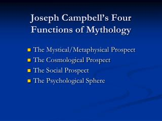 Joseph Campbell's Four Functions of Mythology