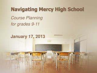 Navigating  Mercy High School