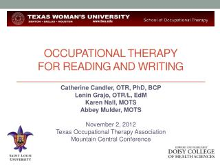 Occupational therapy  for reading and writing