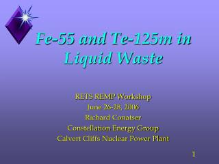 Fe-55 and Te-125m in Liquid Waste