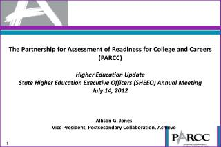 The Partnership for Assessment of Readiness for College and Careers (PARCC) Higher Education Update