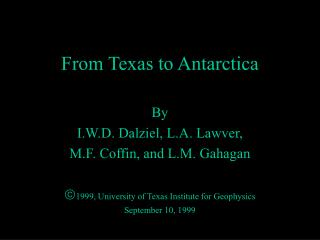 From Texas to Antarctica