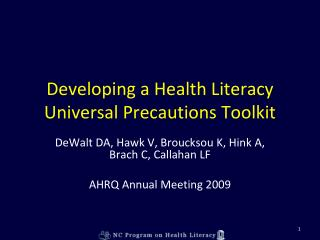 Developing a Health Literacy Universal Precautions Toolkit
