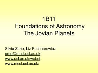 1B11 Foundations of Astronomy The Jovian Planets