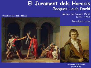 El Jurament dels Horacis  Jacques-Louis David