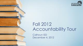 Fall 2012  Accountability Tour