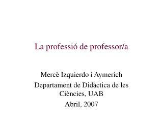 La professió de professor/a