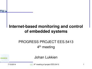 Internet-based monitoring and control of embedded systems