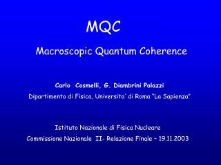 Macroscopic Quantum Coherence