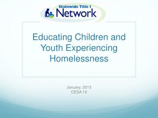 Educating Children and Youth Experiencing Homelessness