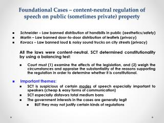 Foundational Cases – content-neutral regulation of speech on public (sometimes private) property