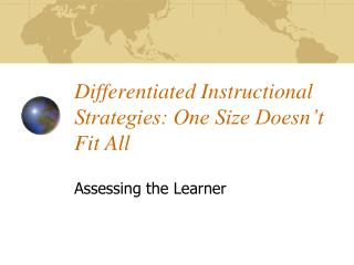 Differentiated Instructional Strategies: One Size Doesn't Fit All