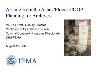 Arising from the Ashes/Flood: COOP Planning for Archives