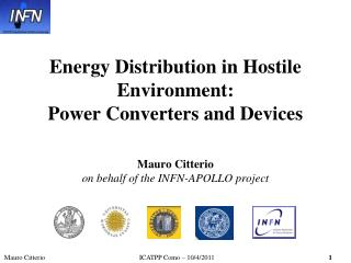 Energy Distribution in Hostile Environment:  Power Converters and Devices