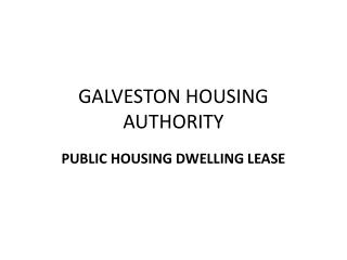 GALVESTON HOUSING AUTHORITY