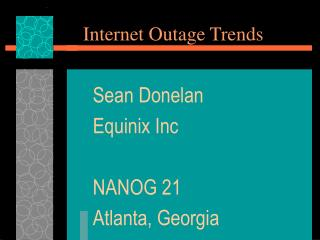 Internet Outage Trends