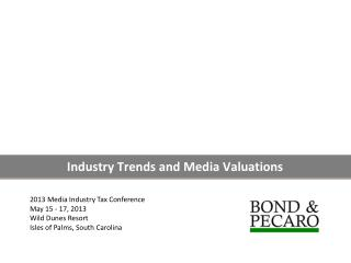 Industry Trends and Media Valuations