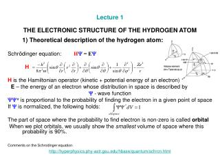 Lecture 1 THE ELECTRONIC STRUCTURE OF THE HYDROGEN ATOM