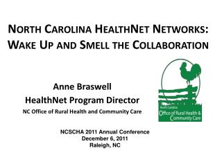 North Carolina HealthNet Networks: Wake Up and Smell the Collaboration