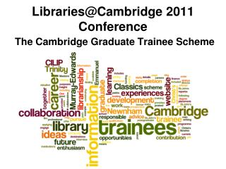 Libraries@Cambridge 2011 Conference