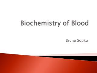 Biochemistry  of Blood