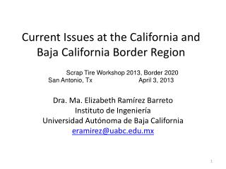 Current Issues at the California and Baja California Border Region