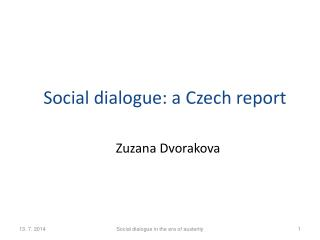 Social dialogue : a  Czech  report
