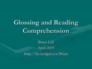 Glossing and Reading Comprehension