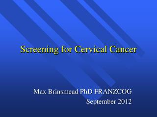Screening for Cervical Cancer