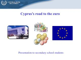 Cyprus's road to the euro