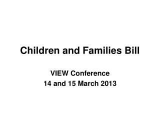 Children and Families Bill