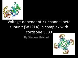 Voltage-dependent K+ channel beta subunit (W121A) in complex with cortisone 3EB3
