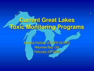 Current Great Lakes  Toxic Monitoring Programs
