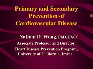 Primary and Secondary Prevention of Cardiovascular Disease
