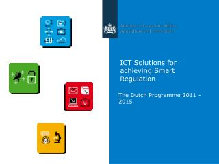 ICT Solutions for achieving Smart Regulation