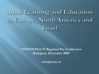 Adult Learning and Education in Europe, North America and Israel