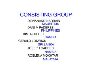 CONSISTING GROUP