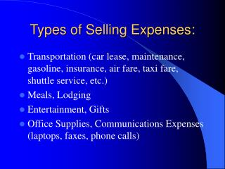 Types of Selling Expenses: