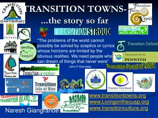 TRANSITION  TOWNS- ...the story so far