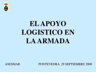 EL APOYO LOGISTICO EN LA ARMADA