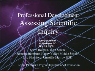 Professional Development Assessing Scientific Inquiry