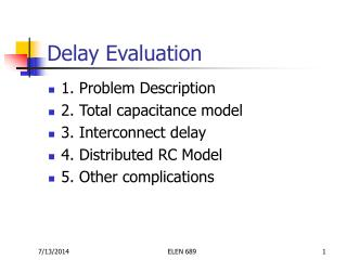 Delay Evaluation