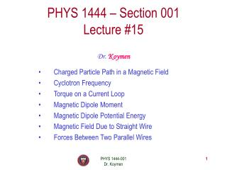PHYS 1444 – Section 001 Lecture #15