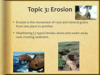 Topic 3: Erosion