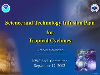 Science and Technology Infusion Plan for Tropical Cyclones
