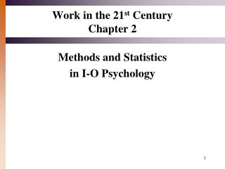 Work in the 21 st  Century Chapter 2