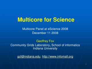 Multicore for Science