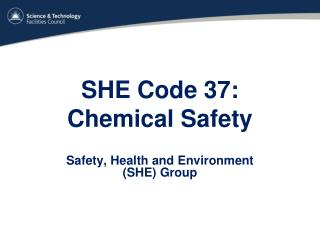 SHE Code 37:  Chemical Safety